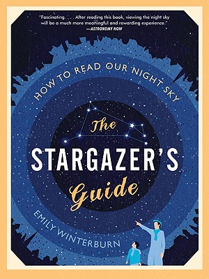 The Stargazer's Guide By Winterburn, Emily
